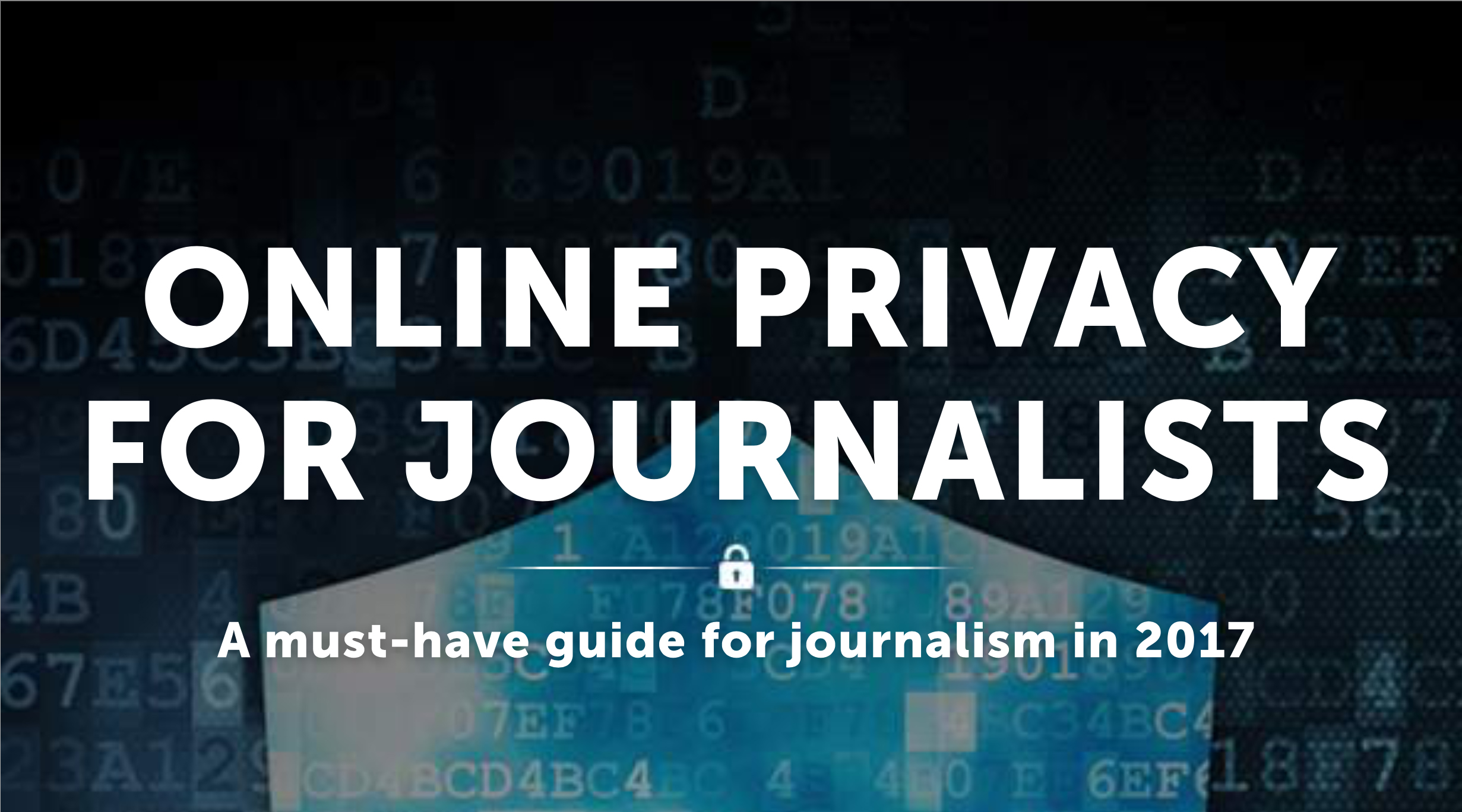 Journalists Who Want Online Privacy Need To Read This Guide | Occupy com