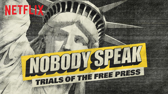 Nobody Speak: Trials of the Free Press, Free Press, Hulk Hogan, Trump, Gawker