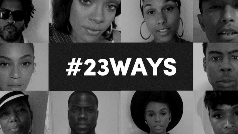 #23ways, 23 ways, Black Lives Matter, police brutality, We Are Here Campaign