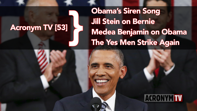 Obama State of the Union 2016, Jill Stein State of the Union, State of the Union Response, Bernie Sanders, #Afterbern, Green Party, Medea Benjamin, Code Pink, Obama Foreign Policy, Yes Men, SYRIZA European Parliament, Anti-Terrorism Hoax, Yes Men